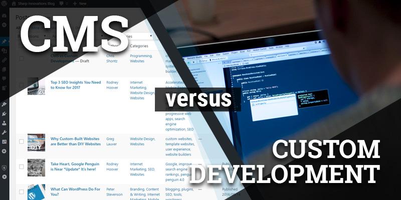CMS vs Custom Development