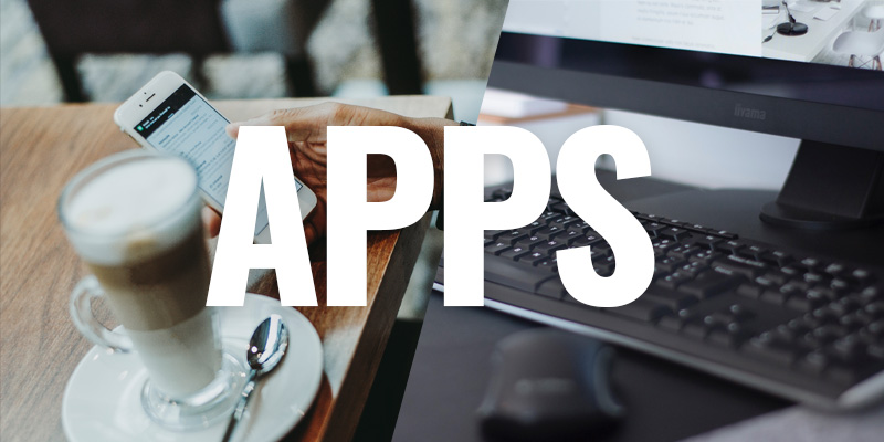 the word APPS overlaid on an image of a woman holding a cellphone next to coffee on the left and a keyboard and monitor on the right
