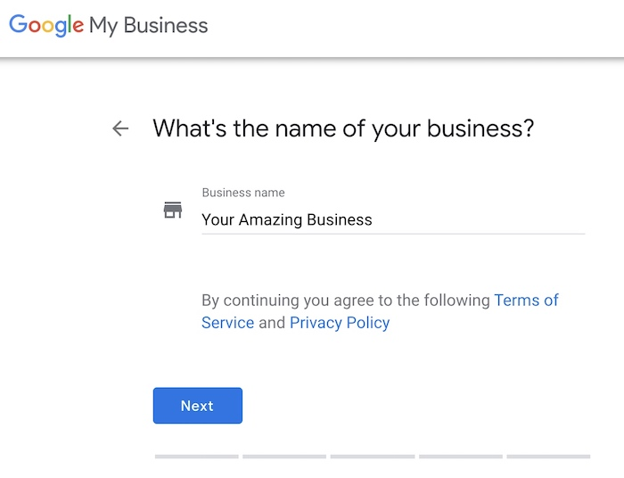 GMB setup - type the name of your business that you want to show up on Google