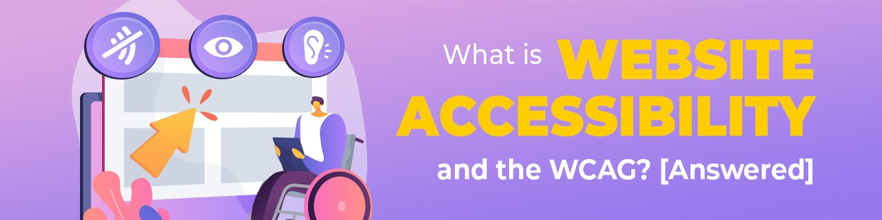 What is Website Accessibility and the WCAG? [Answered] iamge
